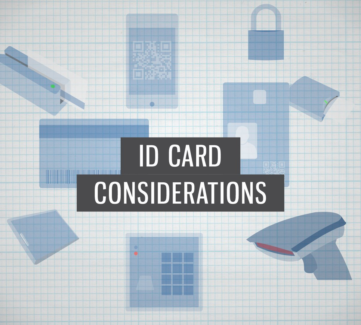 ID Card Considerations Posts