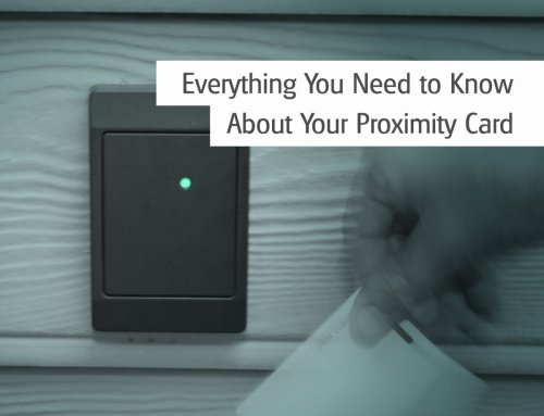 Everything You Need to Know About Your Proximity Card